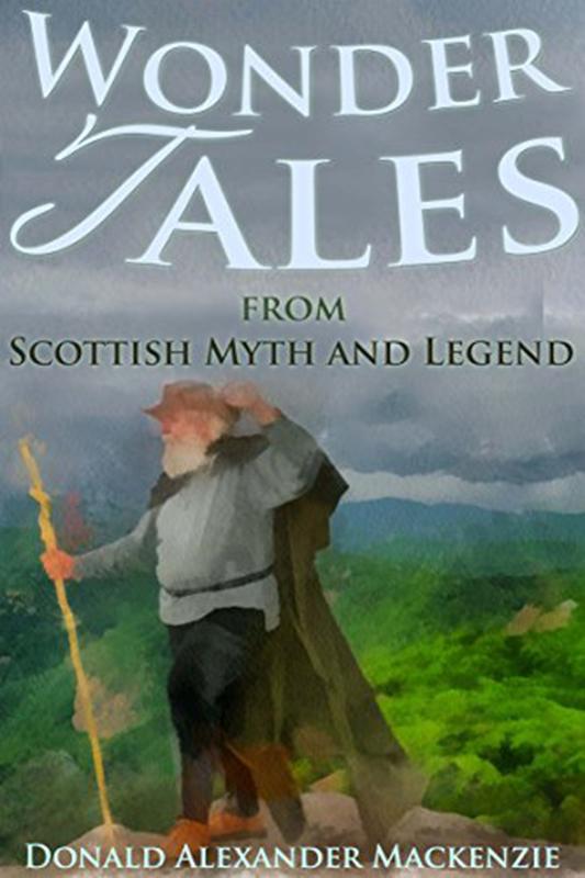 Wonder Tales Donald Alexander Mackenzie