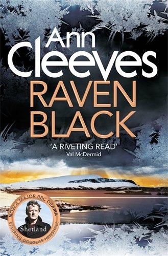 Ann Cleeves Shetland 1 Raven Black