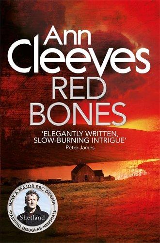 Ann Cleeves Shetland 3 Red Bones