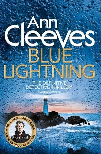Ann Cleeves Shetland 4 Blue Lightning
