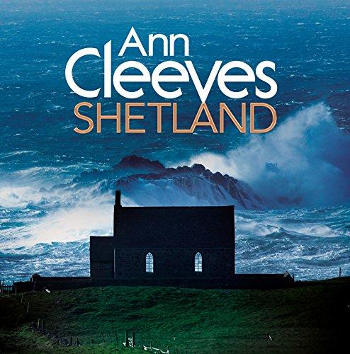 Ann Cleeves Shetland Macmillan 2015
