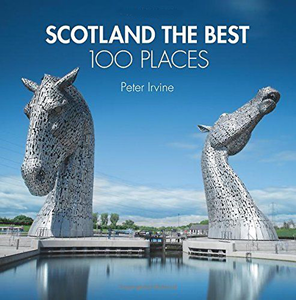 Scotland The Best 100 Places Peter Irvine Collins 2014