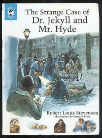 The Strange Case Of Dr. Jekyll and Mr. Hyde by R.L. Stevenson