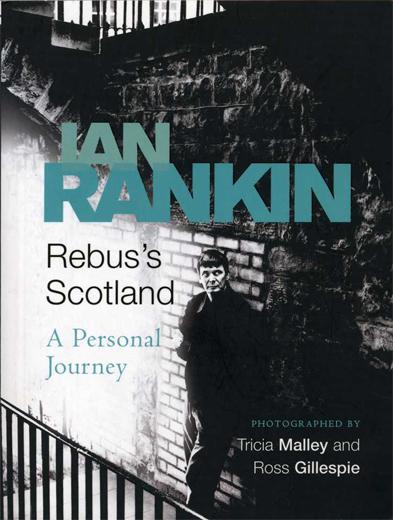 Rebus's Scotland - A Personal Journey - Ian Rankin
