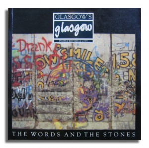 Glasgow's Glasgow -Published by The Words And The Stones-1990