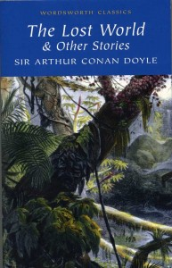 The Lost World & Other Stories - Sir Arthur Conan Doyle