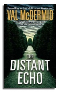 Scot officers Maclennan and Lawson in The Distant Echo by Val McDermid