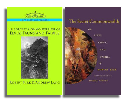 A New Edition of The Secret Commonwealth of Elves, Fauns & Fairies