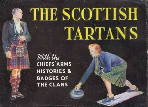<i> The Scottish Tartans</i> Illustrated by William Semple. 1959