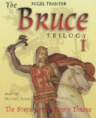 Bruce Trilogy I - The Steps To the Empty Throne by Nigel Tranter
