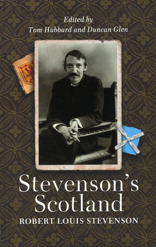 Stevenson's Scotland Edited by Tom Hubbard & Duncan Glen Mercat Press 2003