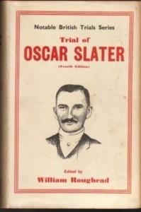William Roughead Trial of Oscar Slater Wm Hodge (Edinburgh), 1950
