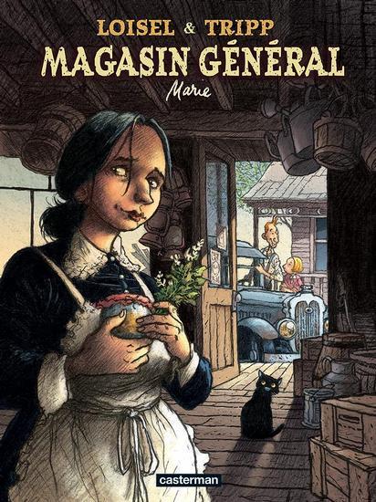 Magasin Général Marie Loisel & Tripp Casterman