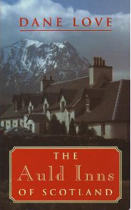 The Auld Inns of Scotland Robert Hale 1997