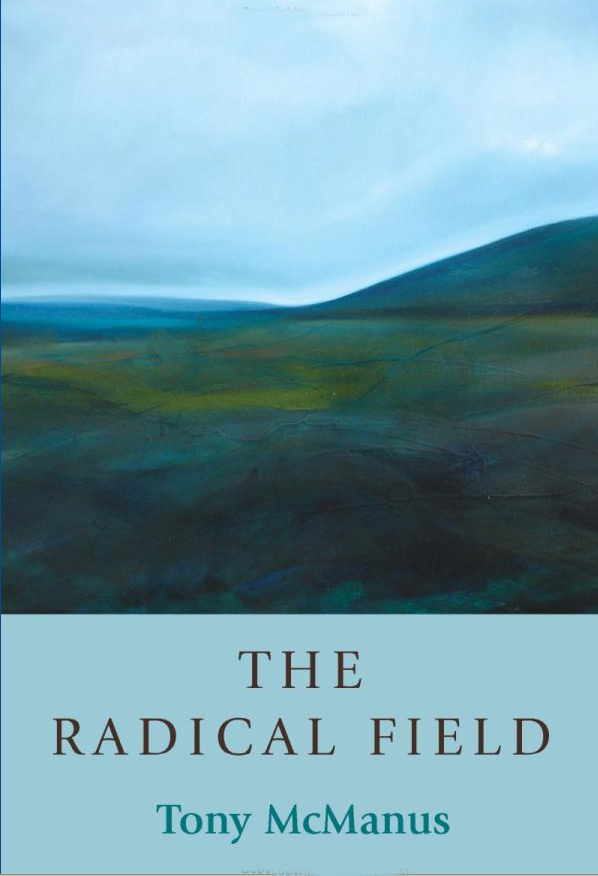 The Radical Field Tony McManus Sandstone Press Ltd 2007