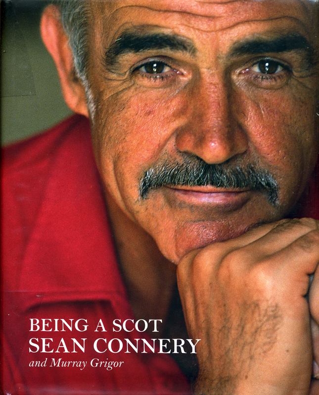 Being a Scot Sean Connery and Murray Grigor front cover Weidenfeld & Nicolson 2008