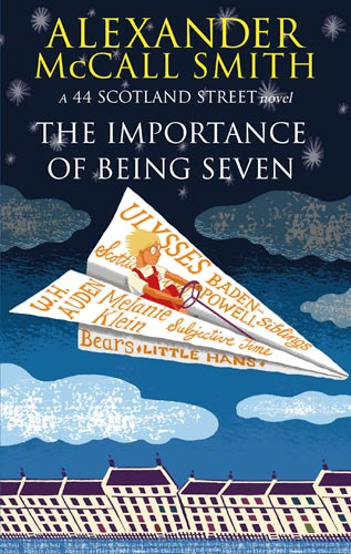 Alexander McCall Smith The Importance of Being Seven 2010