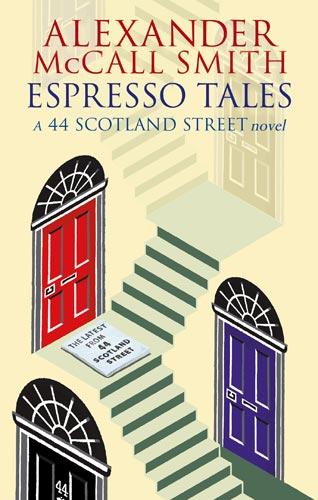 Espresso Tales Alexander McCall Smith 2005 frontcover