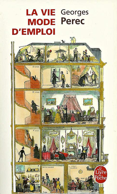 George Perec La vie mode d'emploi Paris, Librairie générale française, collection Le Livre de Poche  2009