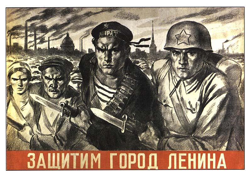 Soviet World War II poster- We will defend the city of Lenin! Source Wikipedia