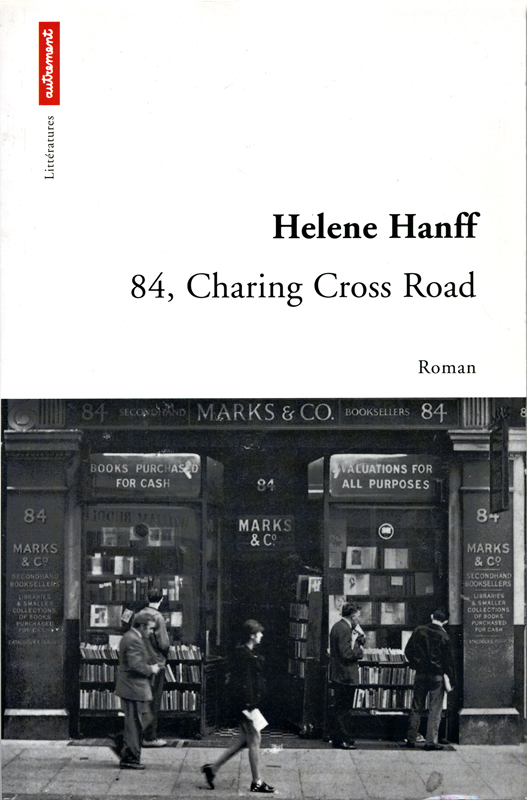 84 Charing Cross Helen Hanff Editions Autrement 2001
