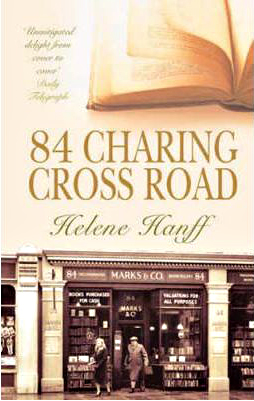 84 Charing Cross Helen Hanff - Virago Press Ltd 2002