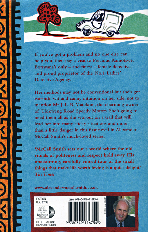 Alexander McCall Smith The No.1 Ladies' Detective Agency back cover Abacus 2008