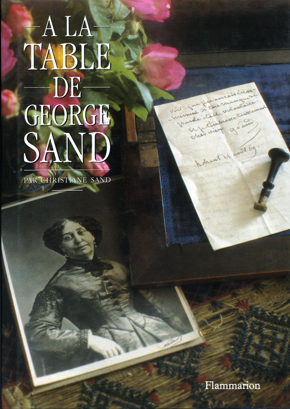 A la table de George Sand Christiane Sand Flammarion 1987