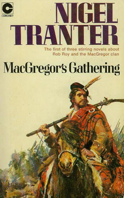 MacGregor's Gathering by Nigel Tranter 1974