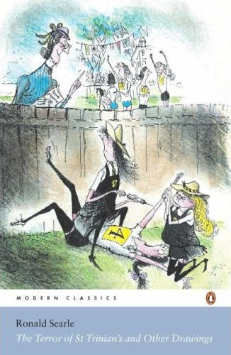 Ronald Searle The Terror of St Trinian's and Other Drawings Modern Classics Penguin 30 novembre 2011