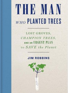 The-Man-Who-Planted-Trees-Jim-Robbins