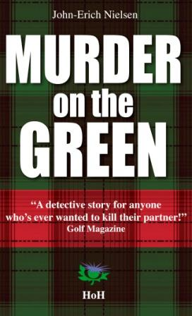 Murder on the Green John-Erich Nielsen  Head over Hills et Manannan Editions 2011