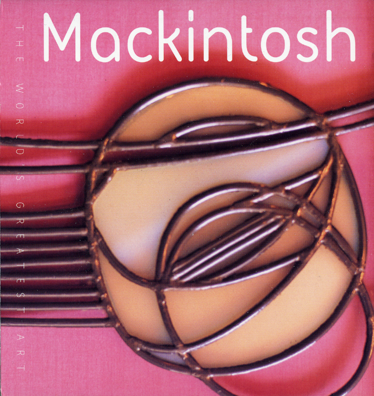 Mackintosh by Tamsin Pickeral Flame Tree Publishing 2005