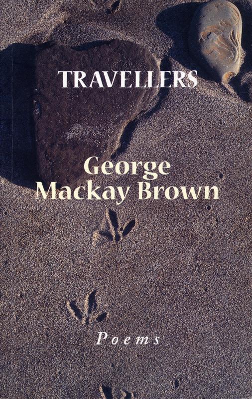George Mackay Brown Travellers John Murray 2001