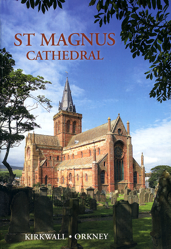 St Magnus Cathedral Jarrold Publishing 2007 front cover
