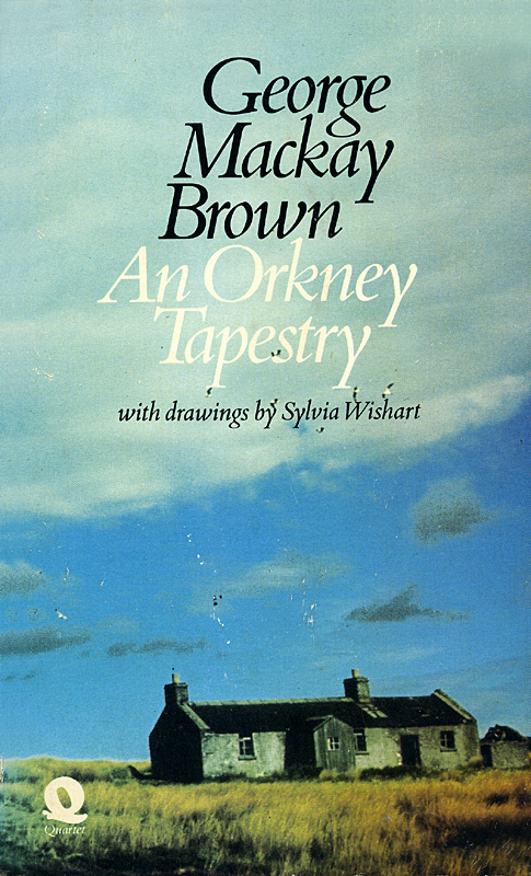 An Orkney Tapestry George Mackay Brown Quartet Books 1973