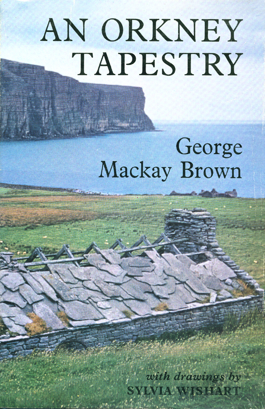 An Orkney Tapestry George Mackay Brown Victor Gollancz Ltd London 1969