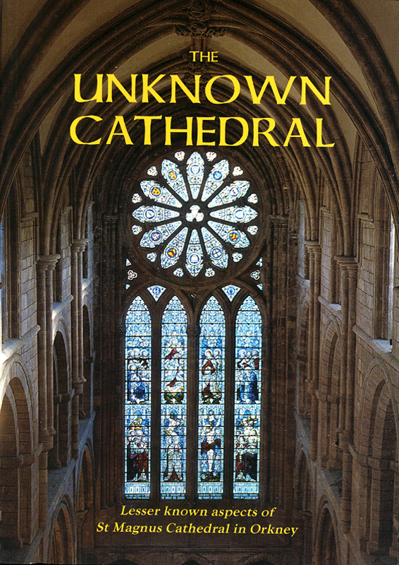 The Unknown Cathedral Orkney Islands Council 2001 front cover