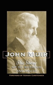 john-muir-the-story-of-my-boyhood-and-youth