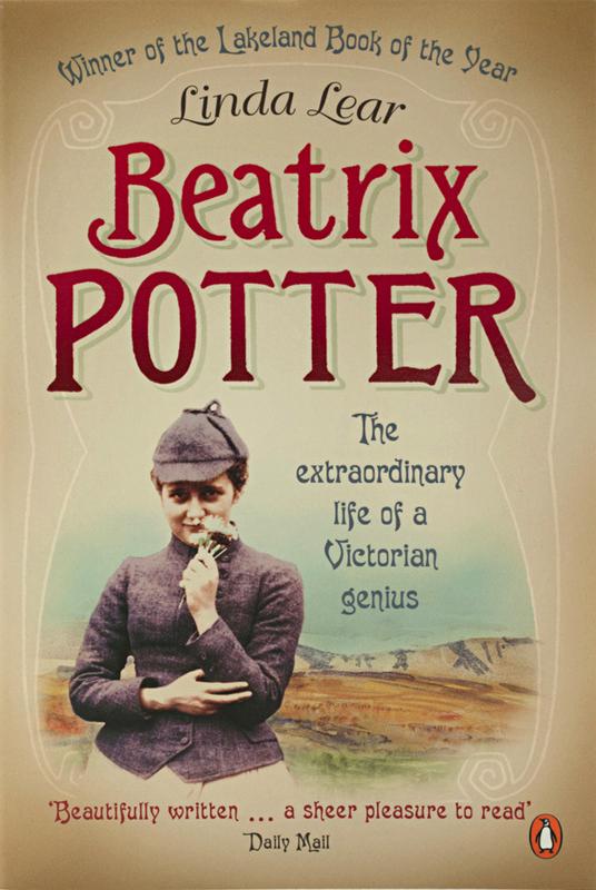 Beatrix Potter The extraordinary life of a Victorian genius Penguin 2008