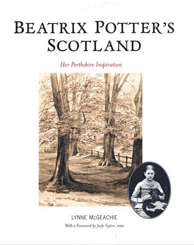 Beatrix Potter's Scotland Lynne McGeachie 2010
