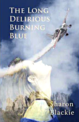 The Long Delirious Burning Blue Sharon Blackie Two Ravens Press 2008