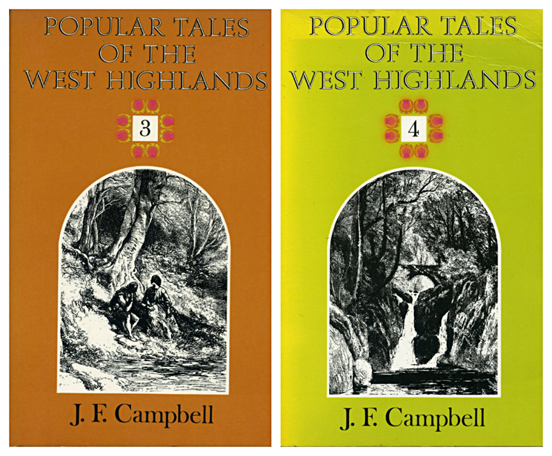 Popular Tales of the West Highlands 3 & 4  J.F. Campbell Wildwood House 1983