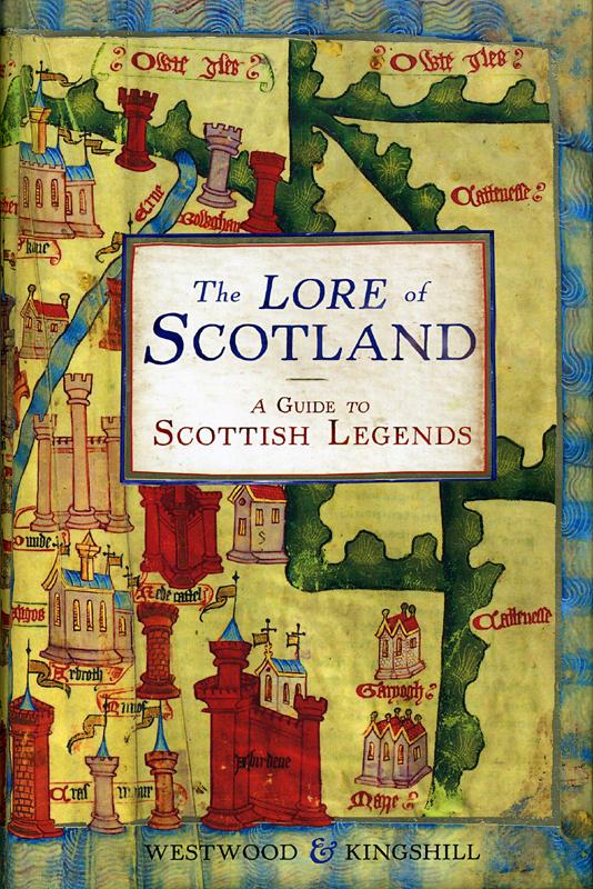 The Lore of Scotland Westwood & Kingshill Random House 2009