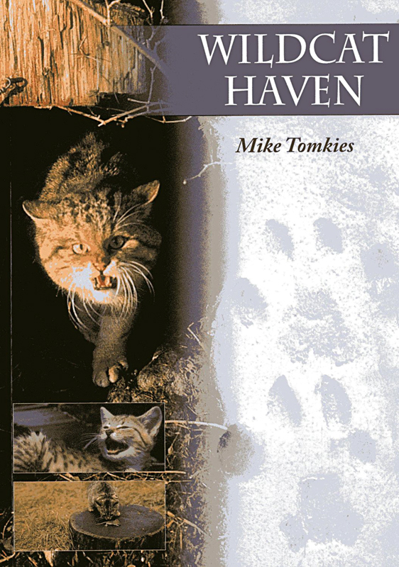 Wildcat Haven Mike Tomkies Whittles Publishing 2008