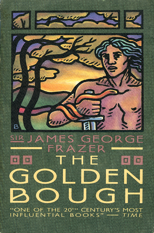 James George Frazer The Golden Bough Collier Books 1963