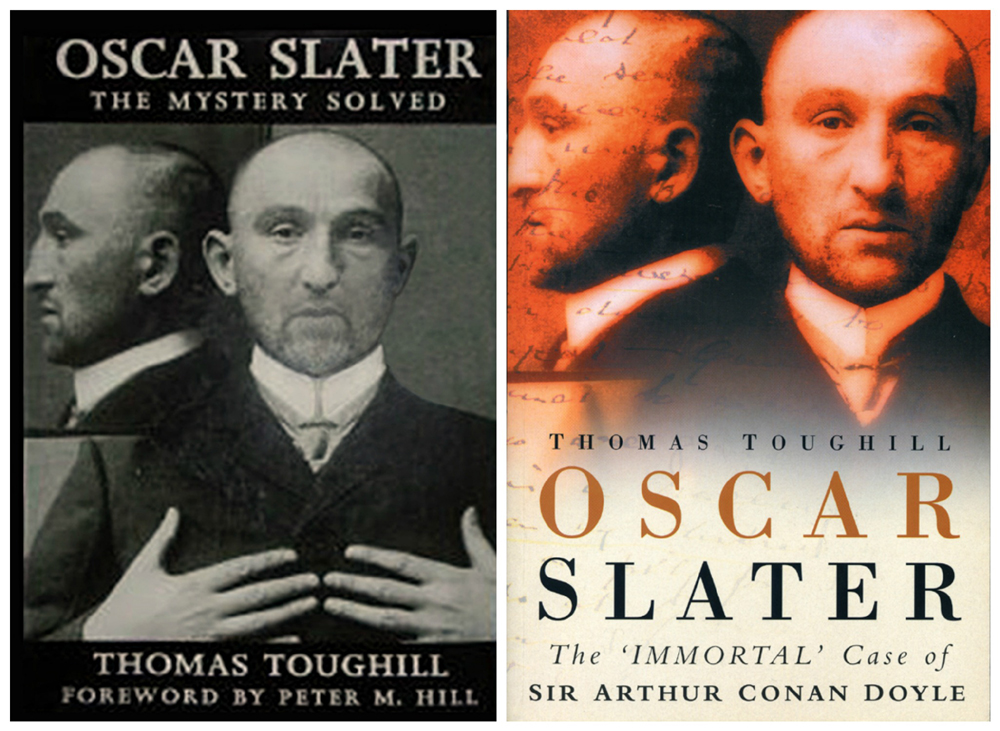 Oscar Slater & The Mystery Solved Thomas Toughill