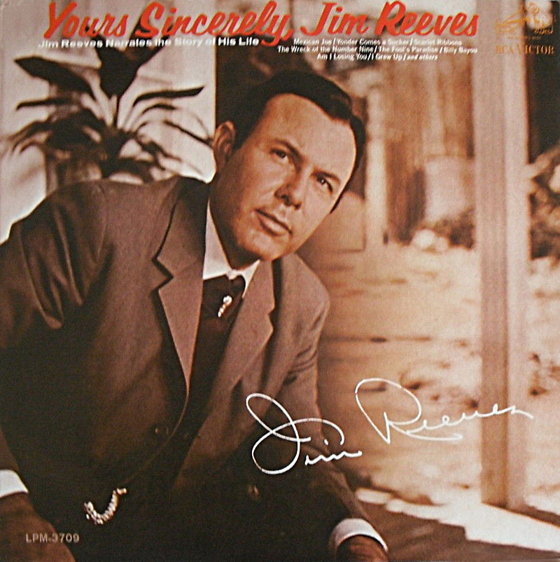 Yours Sincerely, Jim Reeves - RCA Victor RD7906