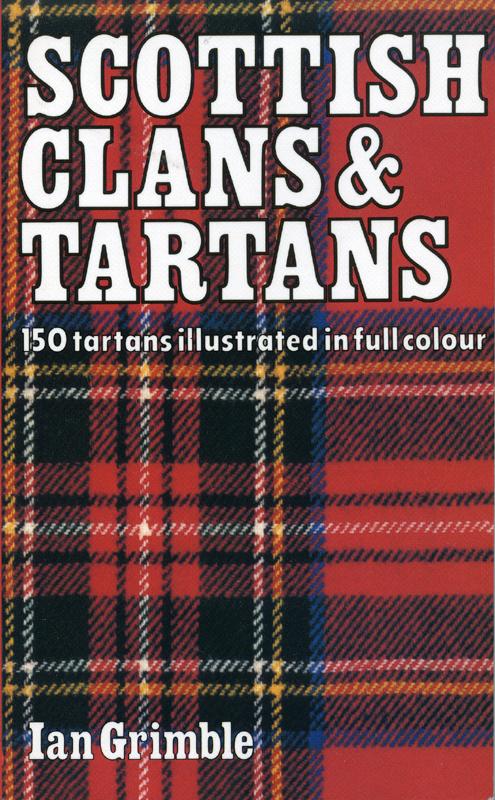 Scottish Clans & Tartans Ian Grimble front cover Lomond Books 1999