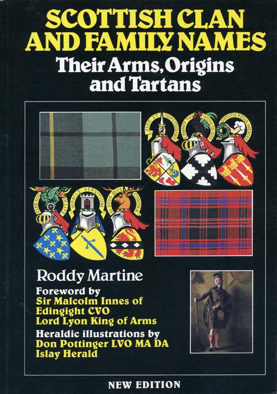 Scottish clan and family names Roddy Martine Mainstream Publishing 1998